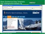 state geothermal data templates http stategeothermaldata org