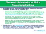 electronic submission of multi project applications