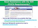 need assistance with the nih ffata requirements