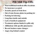 pill mill tip offs