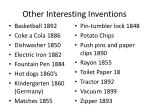 other interesting inventions