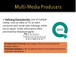 multi media producers