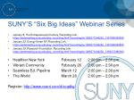 suny s six big ideas webinar series