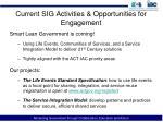 current sig activities opportunities for engagement
