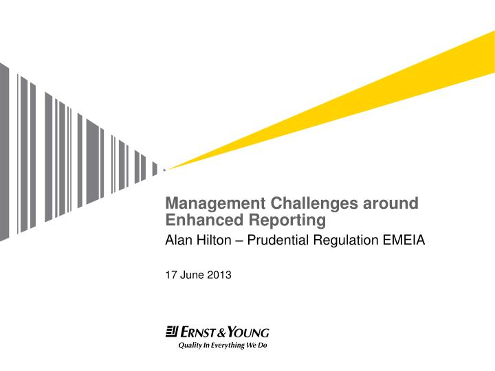 management challenges around enhanced reporting n.