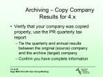 archiving copy company results for 4 x