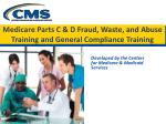 medicare parts c d fraud waste and abuse training and general compliance training