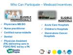 who can participate medicaid incentives