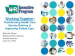 working together transforming health care service delivery improving patient care