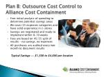 plan b outsource cost control to alliance cost containment