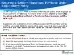 ensuring a smooth transition purchase order requirement policy