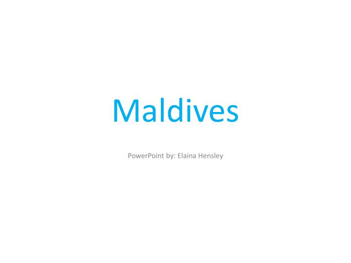 maldives n.
