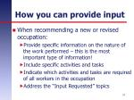 how you can provide input2