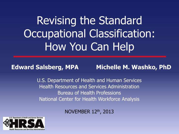 revising the standard occupational classification how you can help n.