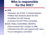 who is responsible for the soc