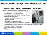 practice model change new methods of care10