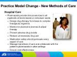 practice model change new methods of care12