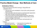 practice model change new methods of care14