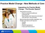 practice model change new methods of care4