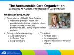 the accountable care organization