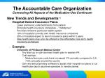 the accountable care organization8