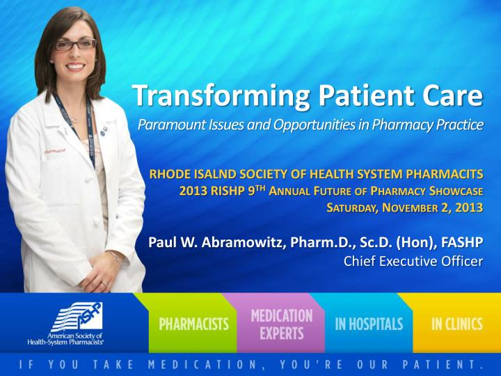 transforming patient care paramount issues and opportunities in pharmacy practice n.