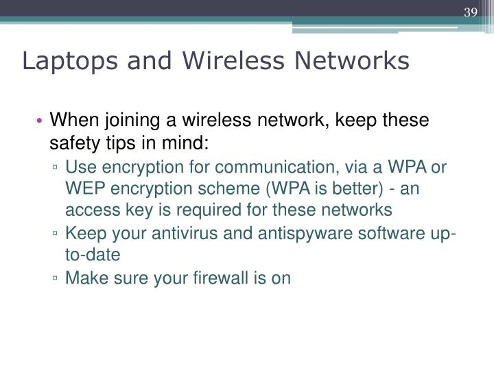 Laptops and Wireless Networks