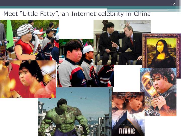 Meet little fatty an internet celebrity in china