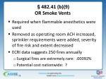 482 41 b 9 or smoke vents