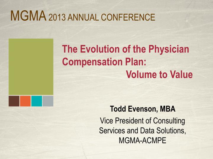the evolution of the physician compensation plan volume to value n.