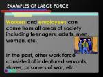 examples of labor force