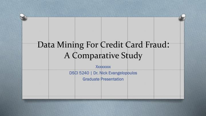 data mining for credit card fraud a comparative study n.