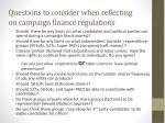 questions to consider when reflecting on campaign finance regulations