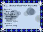 2012 chapter elections candidates