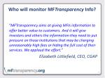 who will monitor mf transparency info