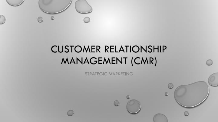 customer relationship management cmr n.