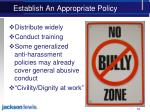 establish an appropriate policy