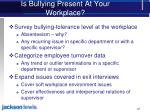 is bullying present at your workplace