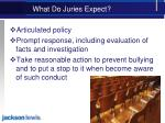 what do juries expect