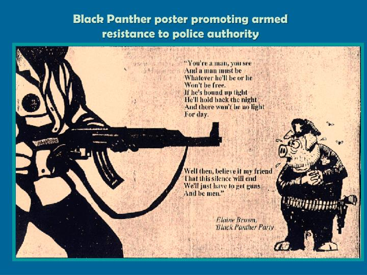 Black Panther poster promoting armed resistance to police authority