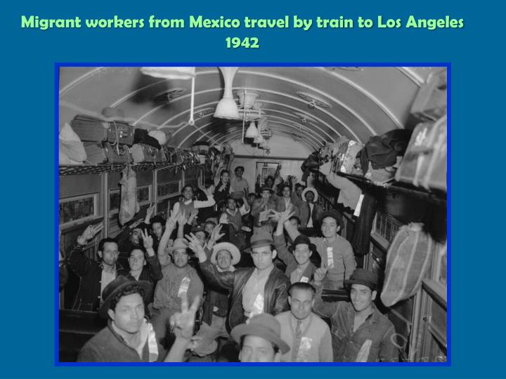 Migrant workers from Mexico travel by train to Los
