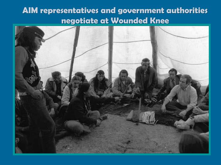 AIM representatives and government authorities negotiate at Wounded Knee