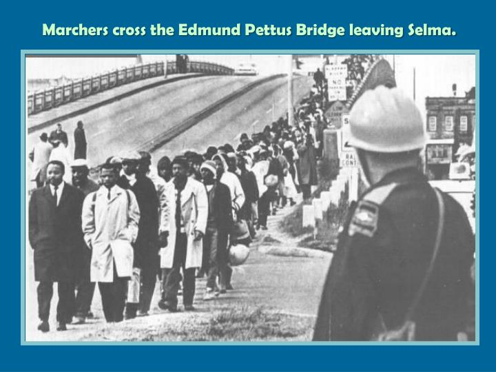 Marchers cross the Edmund Pettus