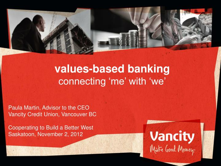 values based banking connecting me with we n.