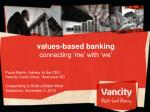 values based banking connecting me with we