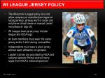 wi league jersey policy