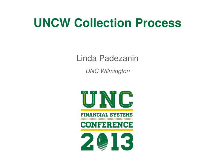 uncw collection process n.