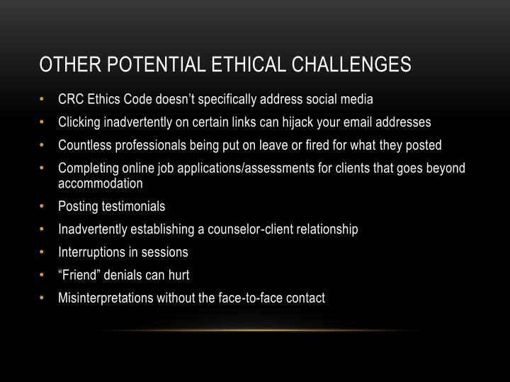 Other potential ethical challenges