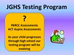 jghs testing program1