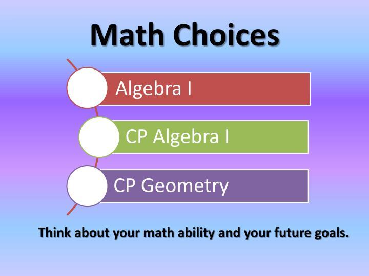 Math Choices